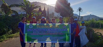 Jalan Santai dan Bersih Sampah Plastik Dalam Rangka Peringatan HUT Puskesmas Sukasada II ke-35